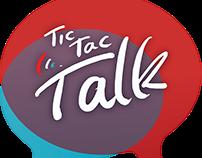 TIC-TAC-TALK Branding