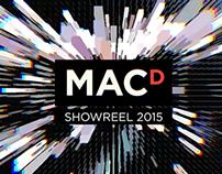 MacD Showreel 2015