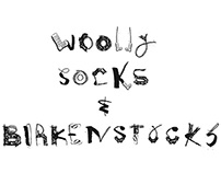 Wooly Socks and Birkenstocks- Mixed Typeface