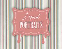 Liquid Portraits