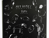 'Not Home/Home' Illustrated Zine