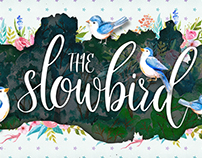 The Slowbird - Typeface