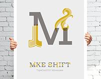 TypeCon: MKE SHIFT