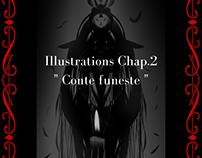 "Illustrations Chap.2 "" Conte funeste"""