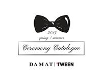 Damat | Tween Ceromony Catalogue