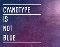 Cyanotype is not blue