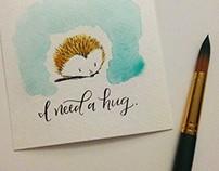 Hedgehog Watercolor + Calligraphy