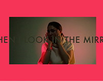 Mirror | Video & Art Direction