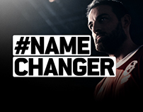 CHANGE THE NAME. CHANGE THE GAME.