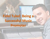 Fidel Tukel Being a Successful Music Promoter