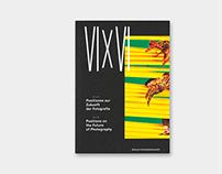 VI x VI Positionen zur Zukunft der Fotografie