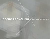ICONIC RECYCLING / IKONICKÁ RECYKLACE