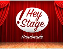 Hey Stage - Handmade