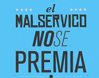 Mal Servicio (Campaña para bien social)