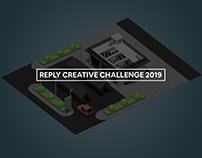 Reply Creative Challenge 2019