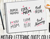 Mother hand lettering collection.