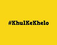 #Khul Ke Khelo