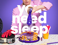 You Need Sleep | Campaign
