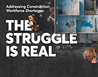 The Struggle is Real - Construction Workforce Shortage