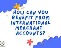 Can you benefit from international merchant accounts?