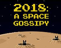 2018: A Space Gossipy