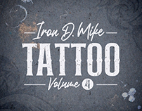 Iron D. Mike - Tattoo Vol. 4