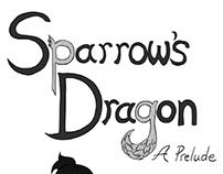 Sparrow's Dragon: A Prelude