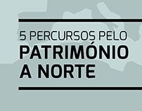 PATRIMÓNIO A NORTE / 5 PERCURSOS