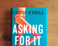 Asking For It - Louise O'Neill book cover design