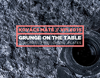 Grunge on the table//my little concrete