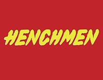 HENCHMEN Title Design