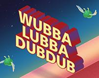 Wubbalubbadubdub - a small game concept