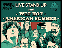 Standup Picture Show - Wet Hot American Summer