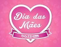 Dia das Mães - BazziShop