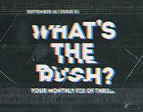 What's The Rush? Newsletter