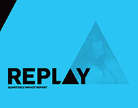 Replay Quarterly Impact Report