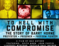 To Hell With Compromise - FIlm Poster