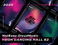 NetEaseCloudMusic-Neon Dancing Hall S2 Visual Design