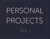 Personal Projects: Volume I