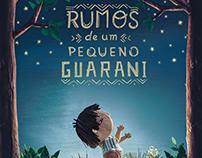 Rumos de um Pequeno Guarani