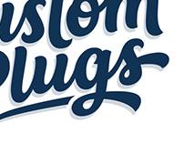 Custom Plugs