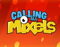 Calling All Mixels