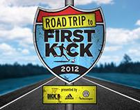 Road Trip to First Kick