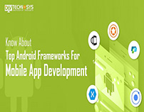Know about Top Android Frameworks For App Development