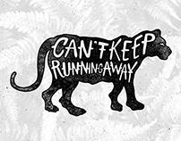 Can't Keep Running Away