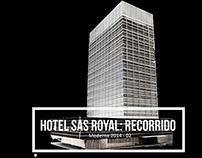 Hotel SAS Royal: Recorrido/ Moderna 2014 -02
