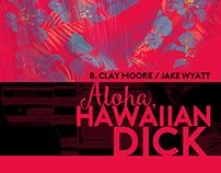 Aloha, Hawaiian Dick