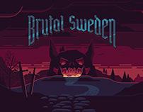 Brutal Sweden