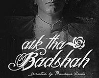 Aik Tha Badshah - Branding