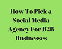 How To Pick a Social Media Agency For B2B Businesses